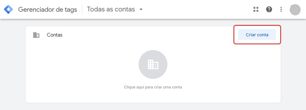 Google Tag Manager, tela de criação de conta
